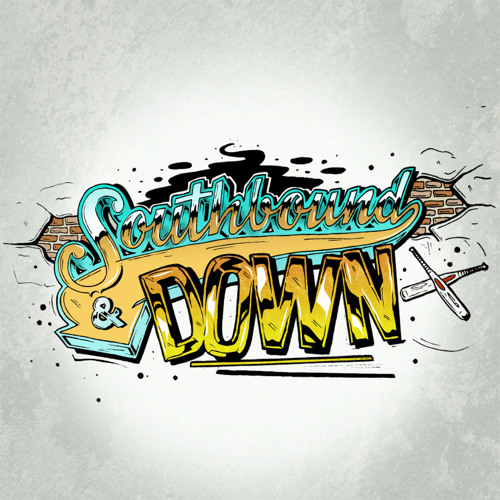 Southbound & Down (Ft. Res, Upfront, Twotungs & Datkid)