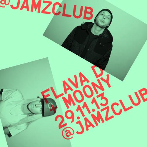 Moony & Flava D @ Jamz 291113