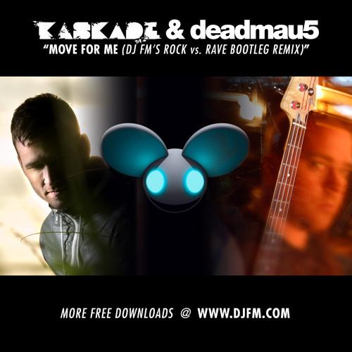 Move For Me (DJ FM's Rock vs. Rave Bootleg)