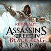 ASSASSIN'S CREED IV BLACK FLAG RAP: Izad La Bandera - Keyblade