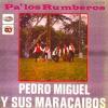 Busca Lo Tuyo - Pedro Miguel y sus Maracaibos