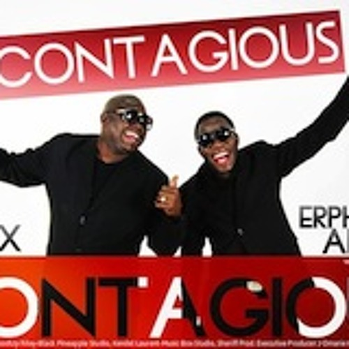 Erphaan Alves Ft. Blaxx CONTAGIOUS (We Drinkin)