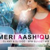 Meri Aashiqui -  DJ Sidd & DJ Amy - (6pm SunSet mix)