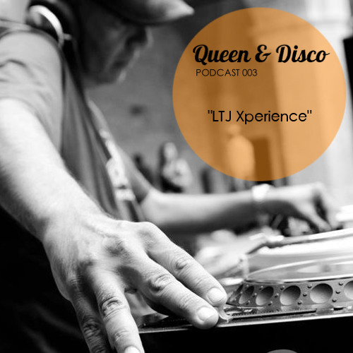 Queen & Disco ¦ Podcast 003 - Bee & LTJ Xperience Live @ Q&D, Derry