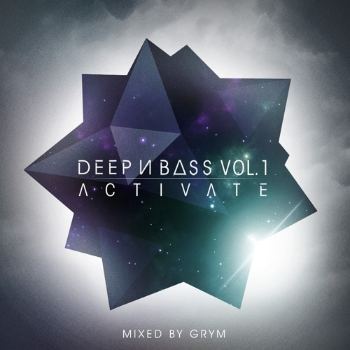 Deep N Bass Vol 1: Activate - Mixed By Grym