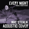 Every Night (Imagine Dragons Cover) by Mike Stehlik