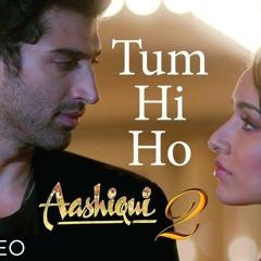 Tum Hi Ho remix Meri Aashiqui 2 rJ