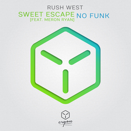 Rush West Ft. Meron Ryan - Sweet Escape - Shanahan Remix [ CRYON ARMADA ]