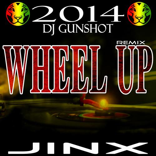 RIQYR0034 - DJ GUNSHOT - WHEEL UP - JINX REMIX