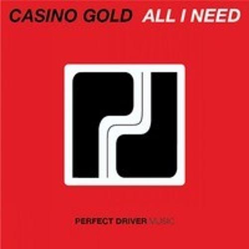 Casino Gold - All I Need (Original Mix)