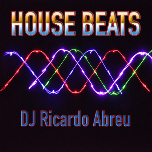 HOUSE BEATS · 12.2013 · DJ Ricardo Abreu
