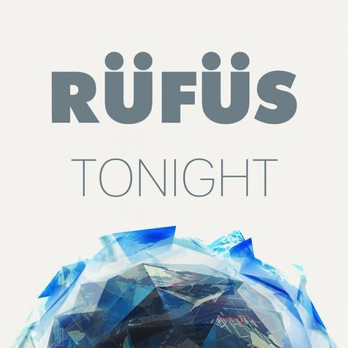 RÜFÜS - Tonight (rampue Remix) OUT NOW!