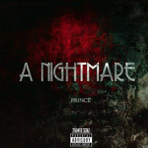 Prince- A Nightmare