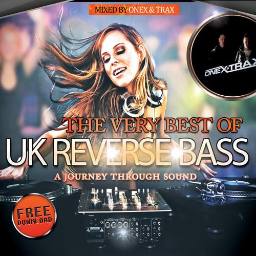 Onex & Trax - The Very Best Of UK Reverse Bass