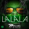 Dorrough ft.  Wiz Khalifa - LaLaLa  (Dirty) [L.A. Leakers Tags]