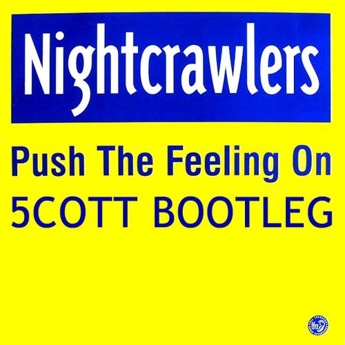 Push The Feeling On (5COTT Remix)