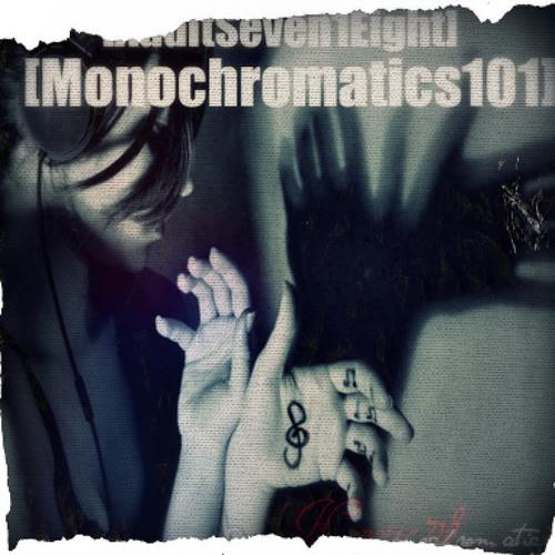 [monochromatics101]