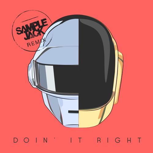 Daft Punk - Doin' It Right (Sample Jack Remix) Free DL