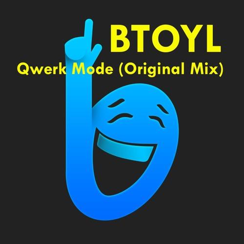 BTOYL - Qwerk (Original Mix)