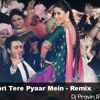 Tooh - Gori Tere Pyaar Mein - Remix - Dj Pravin (Ps Brother,s)