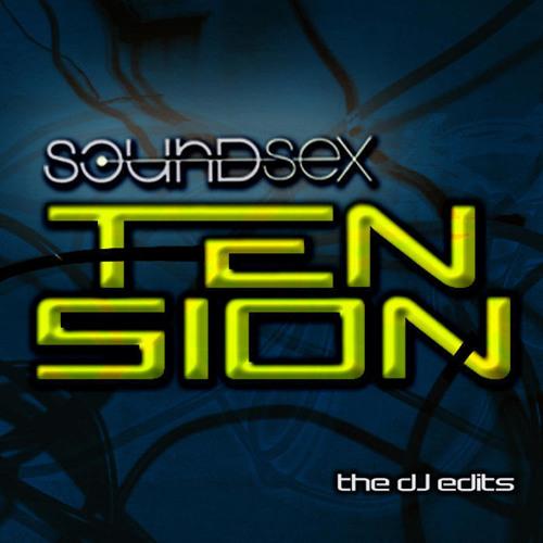 SoundSex - Tension (SoundSex Vs  Decoding Jesus Remix)