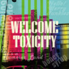 Welcome Toxicity - honey syrup