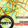 RECYCLEDPLUS 06 - Elias Saura - Rumpelstinski