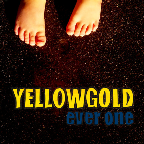 Yellowgold - Ever One