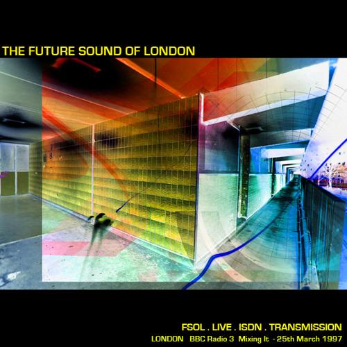 FSOL  - ISDN LIVE Transmission -  BBC RADIO 3 Mixing It - 25th March 1997
