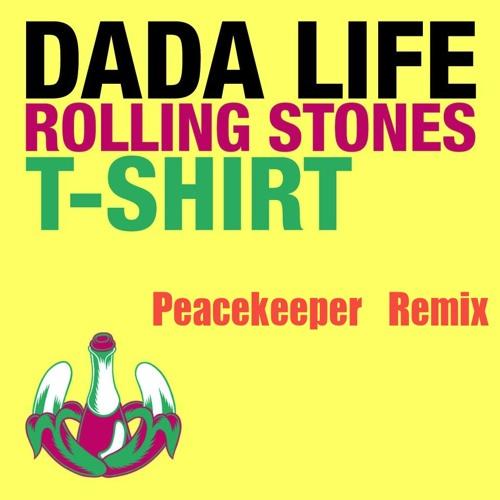 Dada Life - Rolling Stone T - Shirt (Peacekeeper Remix)