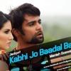 Kabhi Jo Badal Barse ( Jackpot ) Remix - Manish Goswami