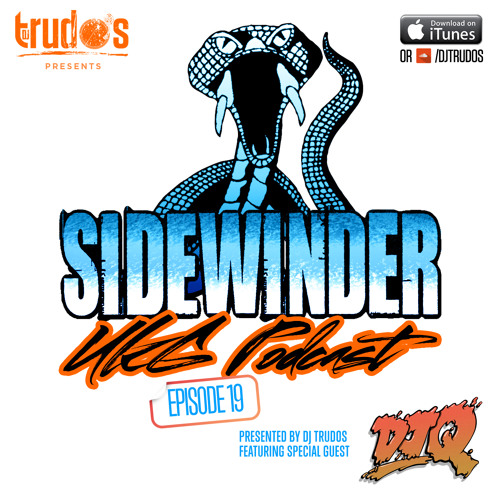 @DJTRUDOS #SidewinderPodcast 19 featuring @djqmusic (FREE DOWNLOAD)