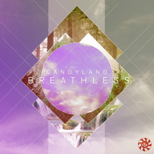 Breathless by Candyland ft. Michelle Quezada
