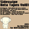 Sideswipe: Beta Tapes Vol01 - [by dormeus]