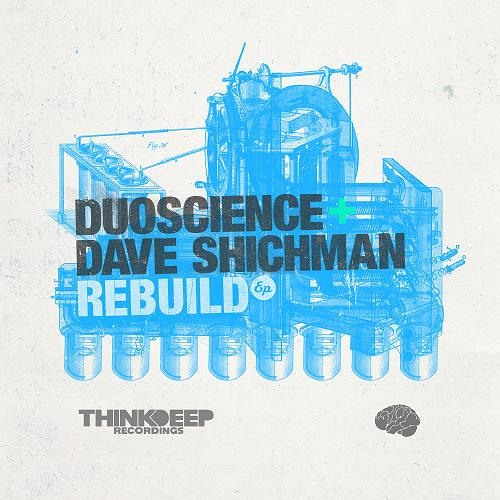 TDRD011  -  Duoscience & Dave Shichman - Rebuild