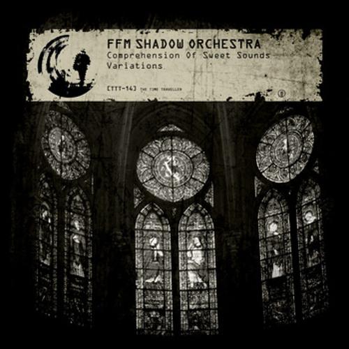 TTT-14 04. FFM Shadow Orchestra - Comprehension Of Sweet Sounds (Engine Variation By Kyan El Loco)