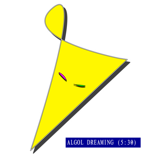 2.Algol Dreaming