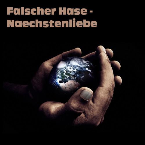 Falscher Hase - Nächstenliebe (Dezember 2013)