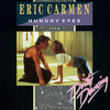 Free Download Eric Carmen - Hungry Eyes Extended Version Mp3