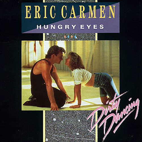 Eric Carmen - Hungry Eyes Extended Version