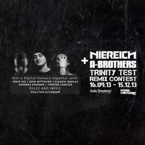 Niereich & A - Brothers - Trinity Test (Technopathie Remix) FREE DOWNLOAD