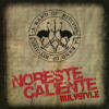 Noreste Caliente - A band of bitches (Rulyatyle edition)