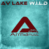 AV LAKE  -  W.I.L.D. (Original Mix) OUT !!!