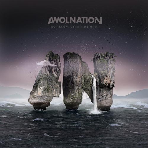 Awolnation - Wake Up (Brenny Good Remix) [Free Download]