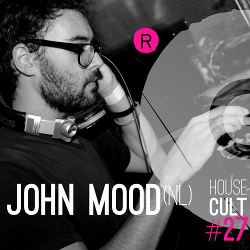 House Cult Podcast 027 // John Mood