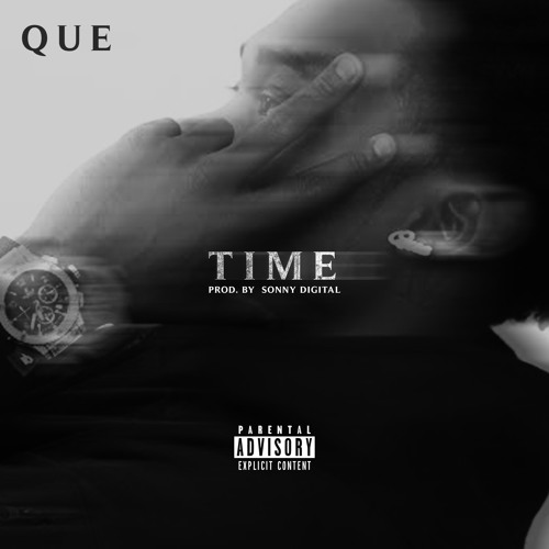 Que – Time (Prod by Sonny Digital)