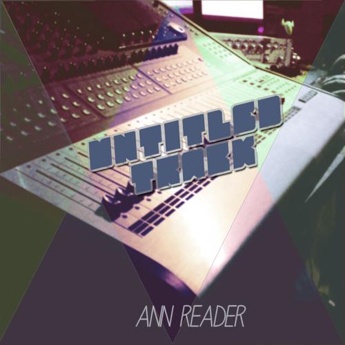 Untitled Track - Ann Reader (original Mix)