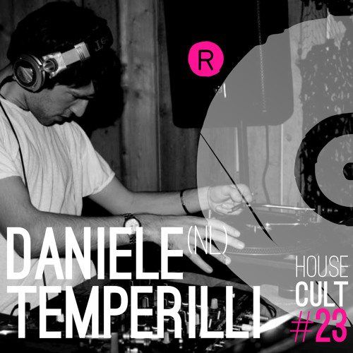 House Cult Podcast 023 // Daniele Temperilli