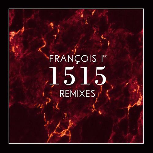 François ler - 1515 (Soul Button Remix)
