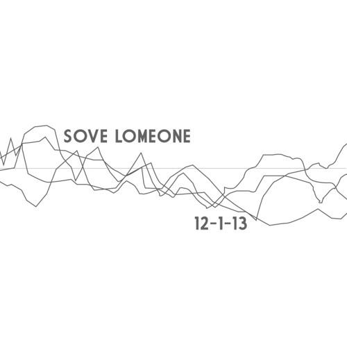Sove Lomeone